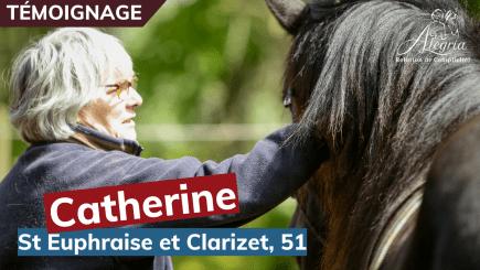 Le témoignage de Catherine