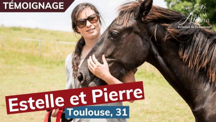 Le témoignage d'Estelle et Pierre